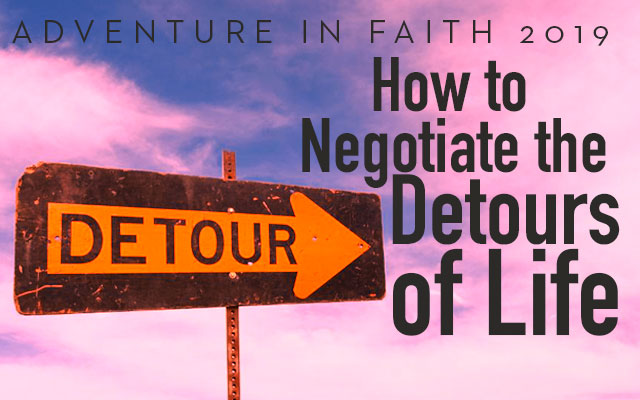 How to Negotiate the Detours of Life