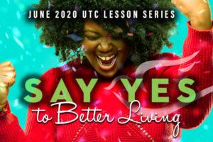 Say Yes to Better Living in June 2020 calendar art