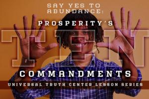U T C prosperity's 10 commandments lesson series dates