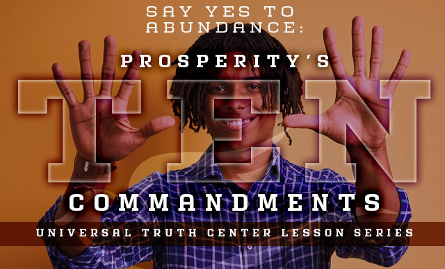 U T C prosperity's 10 commandments lesson series dates