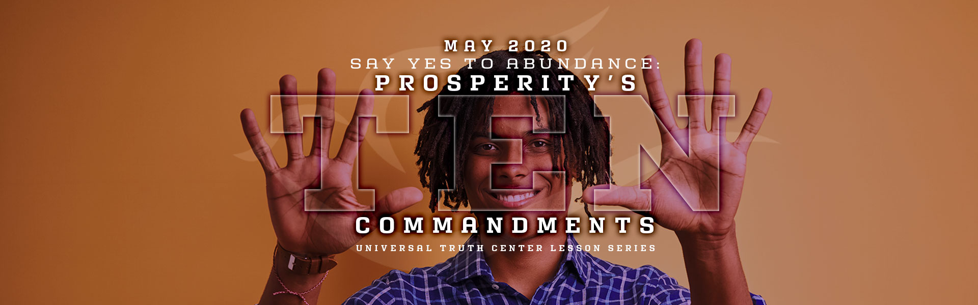 U T C prosperity's 10 commandments lesson series banner