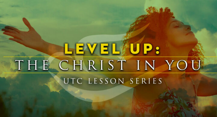 Level up: The Christ in You