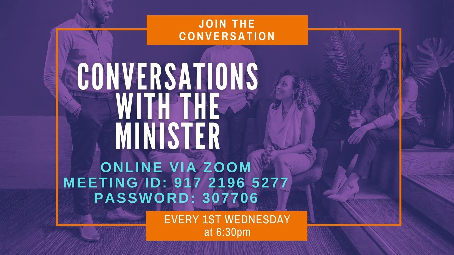 Conversations with the Minister