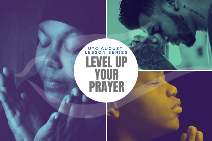 Level Up your Prayer Lesson August 2021