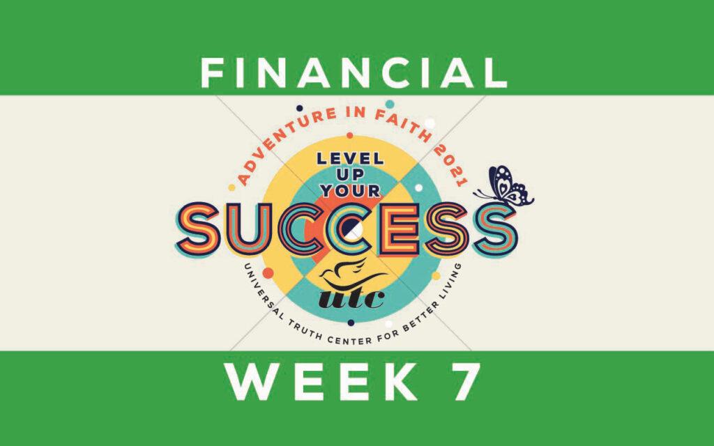 Week 7: Financial Unfoldment