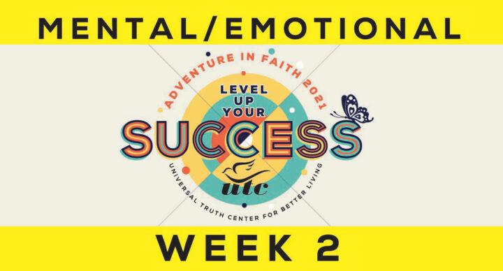 Week 2: Mental/Emotional Unfoldment