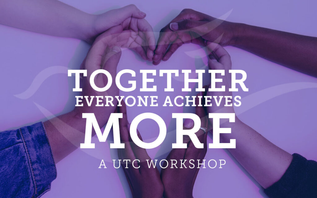 Together Everyone Achieves More Workshop